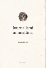 Journalismi ammattina - journalistiprofession teoria